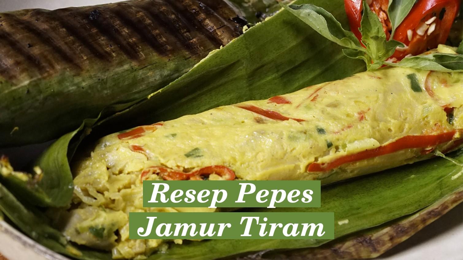 Resep Pepes Jamur Tiram Orami