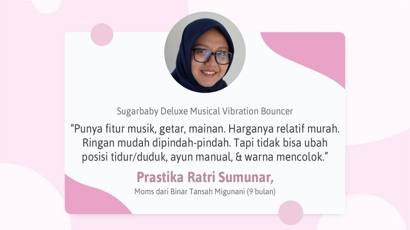 Testimoni-13-Juli-Sugarbaby Deluxe Musical Vibration Bouncer.jpg