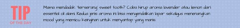 tips chichi sweet tooth